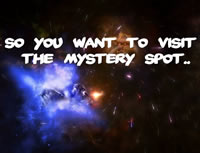 So you want to visit the Mystery Spot?